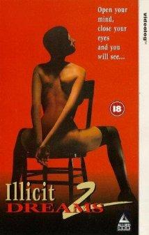 Watch Illicit Dreams 2 Online