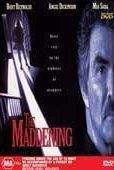 Watch The Maddening Online