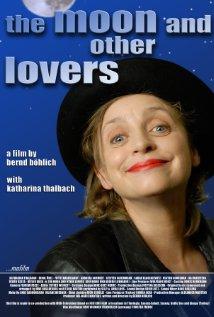 Watch Der Mond und andere Liebhaber Online