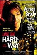 Watch Love the Hard Way Online