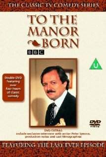 Watch To the Manor Born