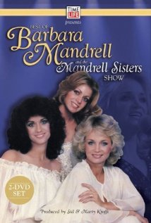 Watch Barbara Mandrell and the Mandrell Sisters