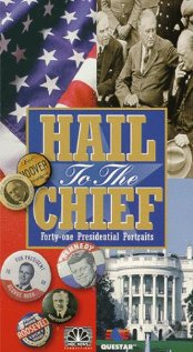 Watch Hail To the Chief
