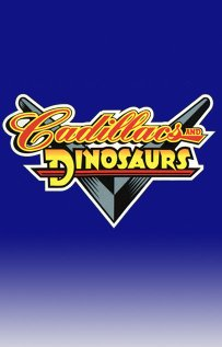 Watch Cadillacs and Dinosaurs