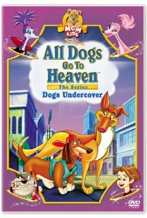 Watch All Dogs Go to Heaven: The Series