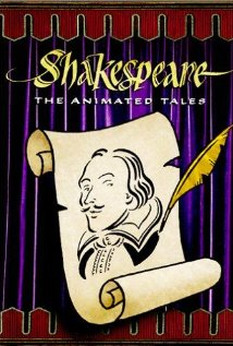 Watch Shakespeare: The Animated Tales