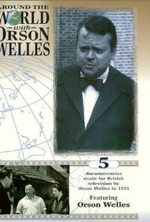 Watch Around the World with Orson Welles