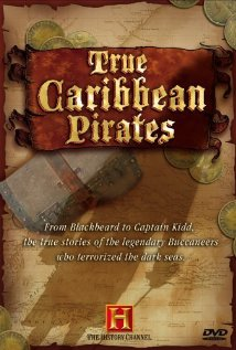Watch True Caribbean Pirates