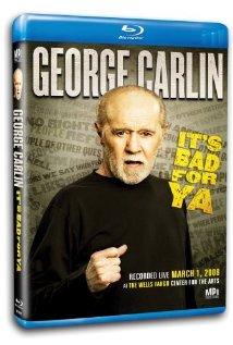 Watch George Carlin: It's Bad For Ya!