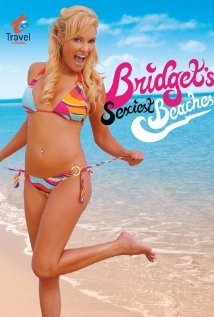 Watch Bridget's Sexiest Beaches