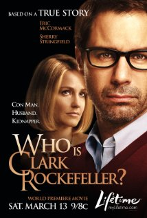 Watch Who is Clark Rockefeller?