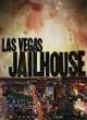 Watch Las Vegas Jailhouse