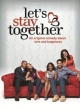 Watch Lets Stay Together