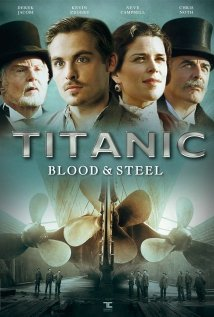 Watch Titanic: Blood And Steel
