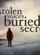 Watch Stolen Voices, Buried Secrets