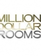 Watch Million Dollar Rooms