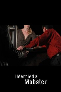 Watch I Married a Mobster