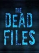 Watch The Dead Files