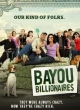 Watch Bayou Billionaires