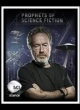 Watch Prophets Of Science Fiction