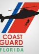 Watch Coast Guard Florida