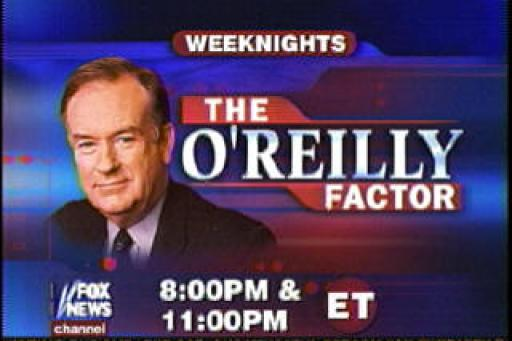 The O'Reilly Factor S21E07