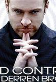 Watch Mind Control with Derren Brown