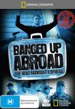 Watch Banged Up Abroad