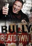 Watch Bully Beatdown