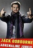 Watch Jack Osbourne: Adrenaline Junkie