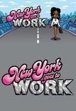 Watch New York Goes to Work