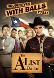 Watch The A List: Dallas