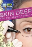 Watch Skin Deep: The Business Of Beauty