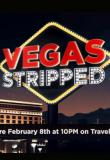 Watch Vegas Stripped