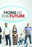 Watch Home Of The Future