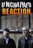 Watch Unchained Reaction