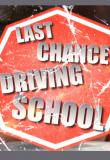 Watch Last Chance Driving School