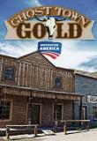 Watch Ghost Town Gold
