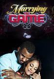 Watch Marrying The Game