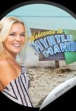 Watch Welcome to Myrtle Manor Online