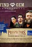Watch Prospectors