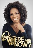 Watch Oprah: Where Are They Now?