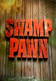 Watch Swamp Pawn