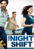 Watch Night Shift