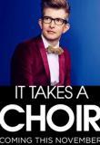 Watch It Takes A Choir