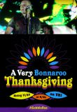Watch A Very Bonnaroo Thanksgiving