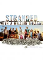 Stranded with a Million Dollars S01E09