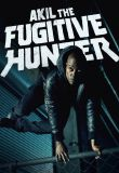 Watch Akil the Fugitive Hunter Online