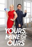 Watch Yours Mine or Ours Online