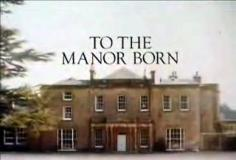 To the Manor Born S03E07